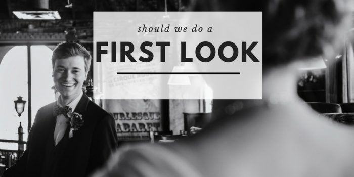 wedding photography hacks should we do a first look
