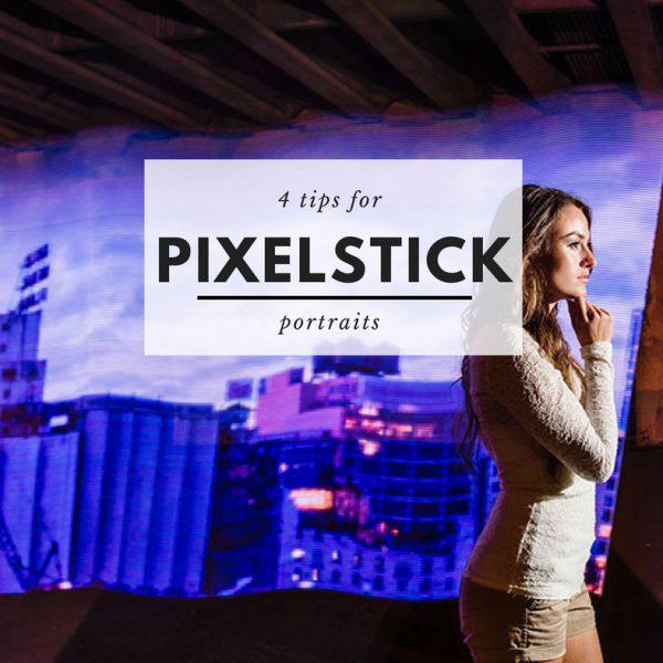 tips for pixelstick portraits