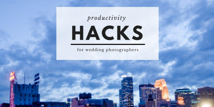 productivity hacks for wedding photographers