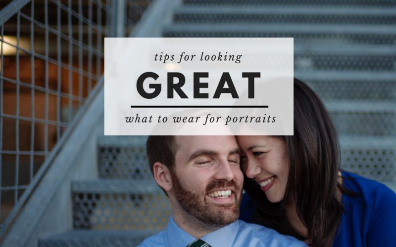 What to wear for your portrait session