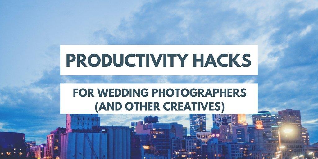 Productivity hacks for wedding photographers
